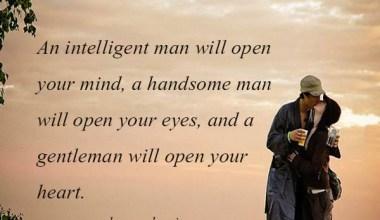 An Intelligent Man Will