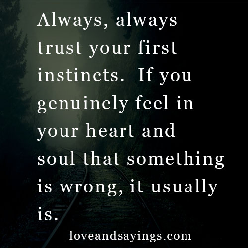 Learn To Trust Quotes: Need To Learn To Trust Our First Instincts