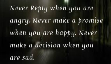 Never Make A Decision When You Are Sad