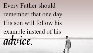 Every Father Should Remember That