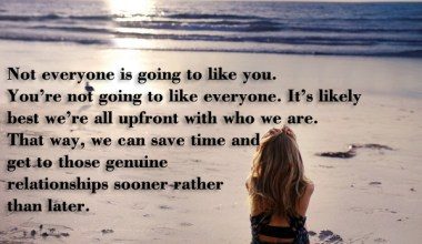 Not Everyone is going to like you