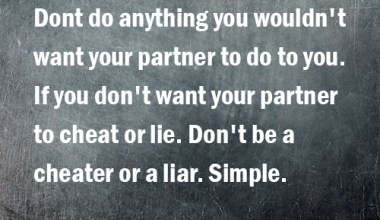 If You Don't Want Your Partner To Cheat Or lie