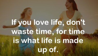 If you love life
