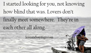 Lovers are in each other all along.