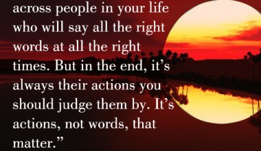 Who Will Say All The Right words at all the Right Times