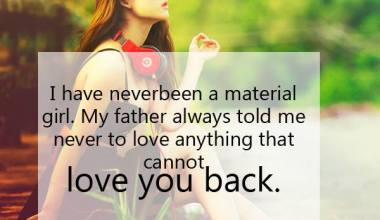 Never To Love Anything That Cannot Love You back