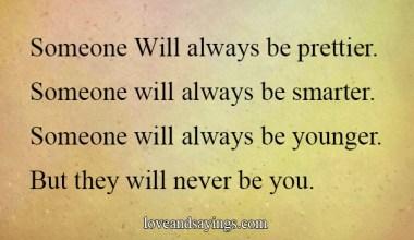 Someone Will Always Be Prettier