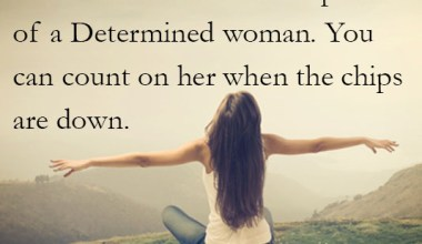 The Power Of A Determined Woman