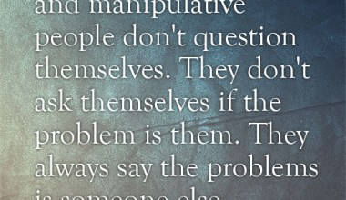They Always Say The Problems Is Someone Else