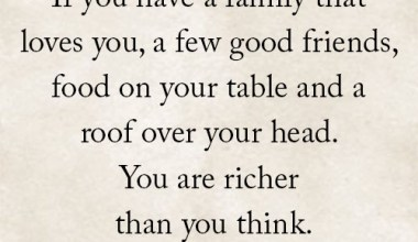 If You Have A Family That Loves You