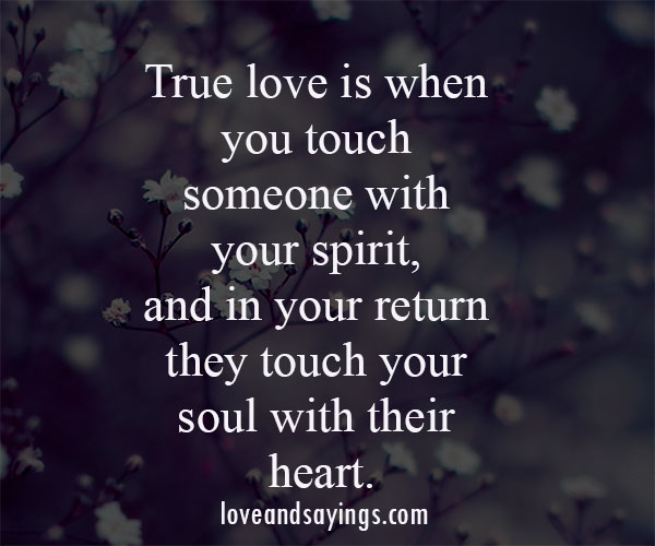 They Touch Your Soul With Their Heart