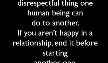 If You Aren't Happy In A relationship