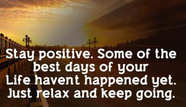 Just Relax And Keep Going