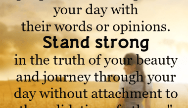 Stand Strong In The Truth Of Your Beauty