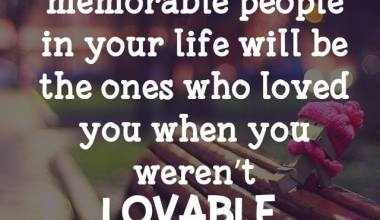 The Most Memorable People In Your Life