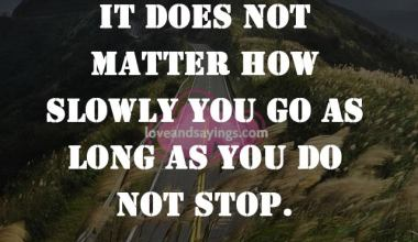 Long As You Do Not Stop
