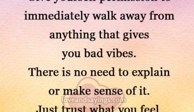 Give yourself permission and Trust what you feel