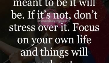 Focus on your own life