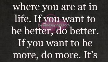If you want to be better