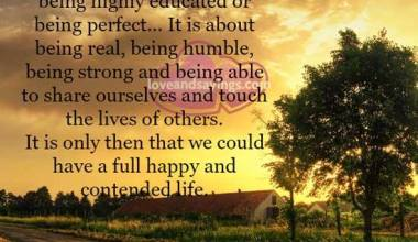 It is about being real, being humble