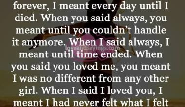 When I said always, I meant until time ended