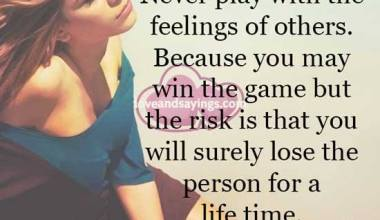 You Will surely lose the person for a life time