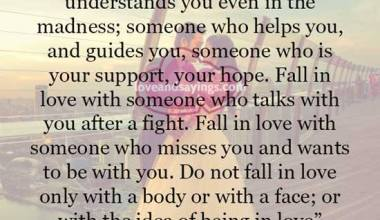 Do not fall in love only with a body or with face