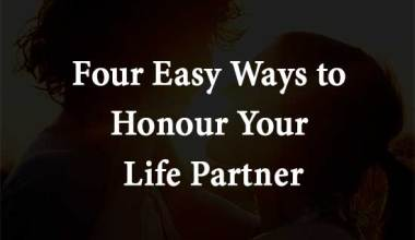 Four Easy Ways to Honor Your Life Partner