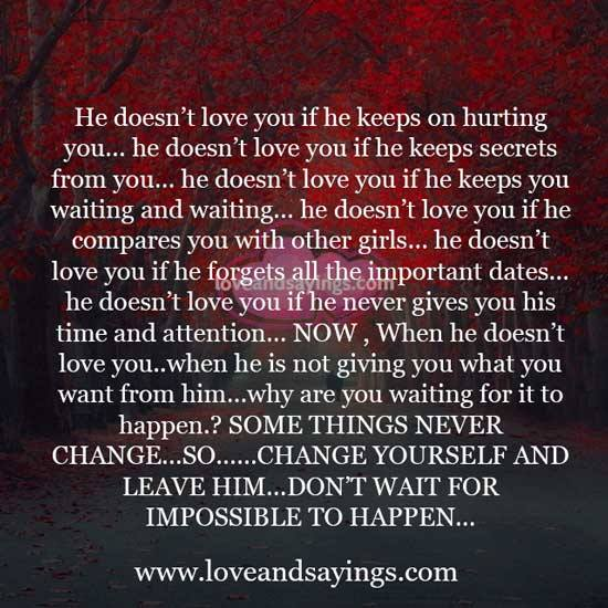 He doesnt love you if he keeps on hurting you