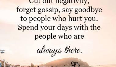Life is short cut out negativity