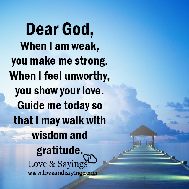 When I Am Weak, You Make Me Strong