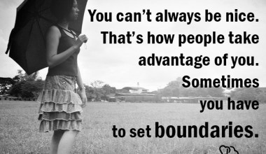 You have to set boundaries