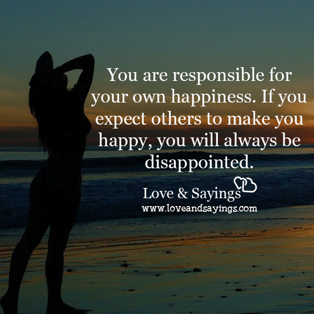 how to be responsible for your own happiness