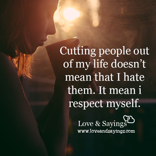 It mean I respect myself