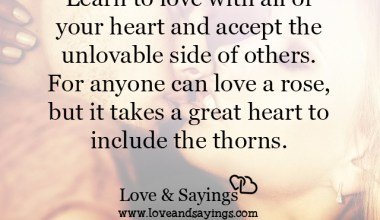 Learn to love with all of your heart