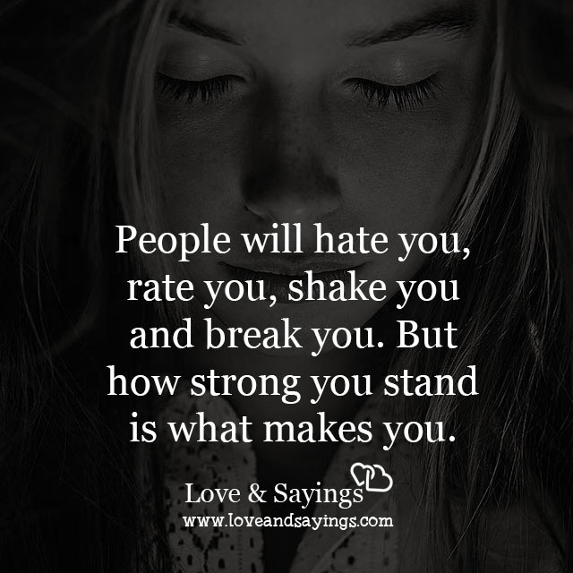 How strong you stand is what makes you