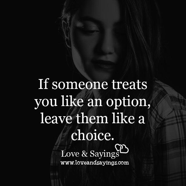 If someone treats you like