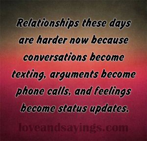 Relationships these days are harder