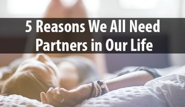 need partners in our life