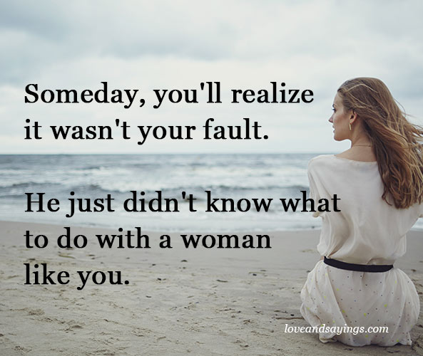 Someday, you'll realize it