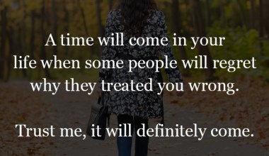 A time will come in your life