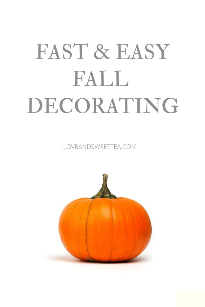 Fast and Easy Fall Decorating