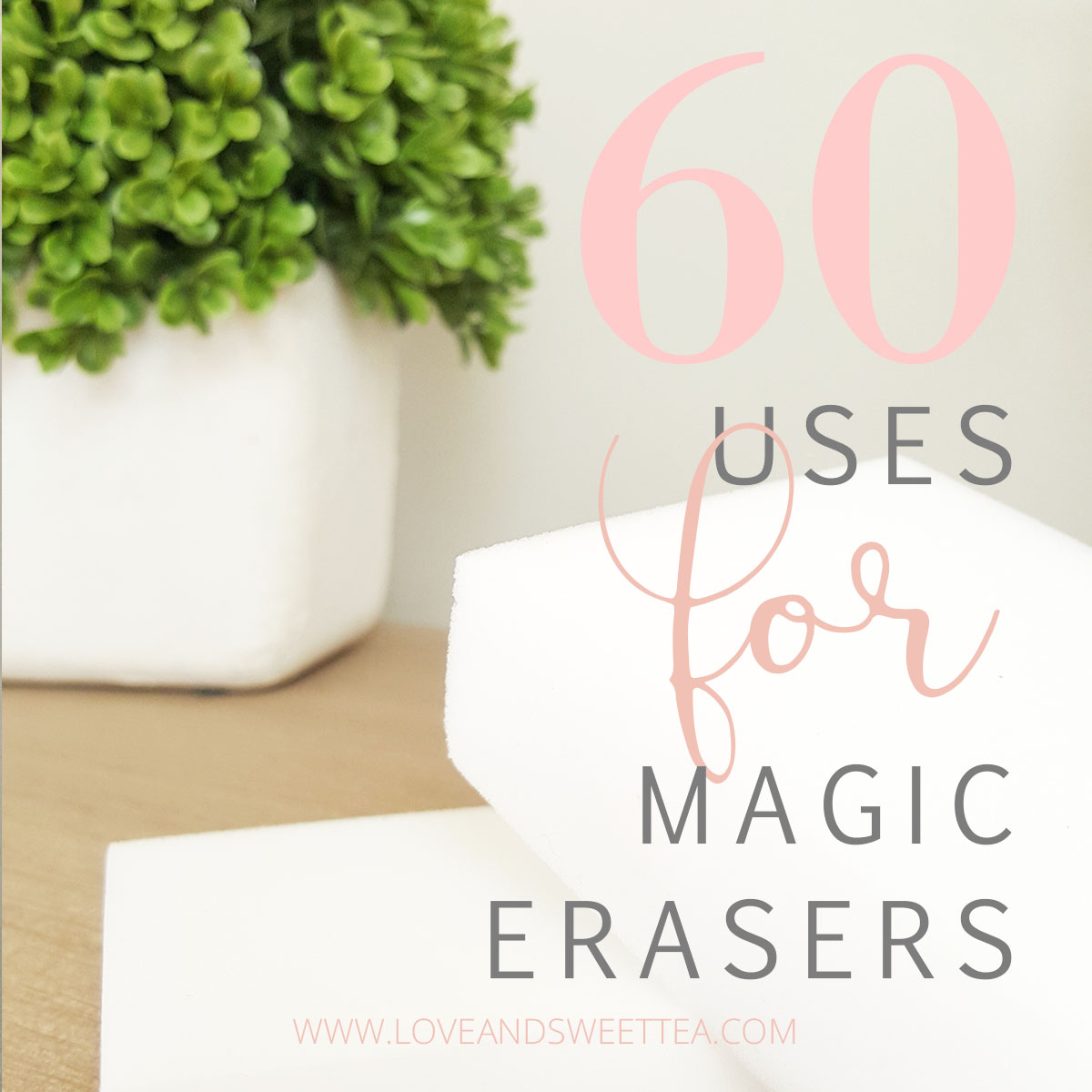 60 Uses for Magic Erasers