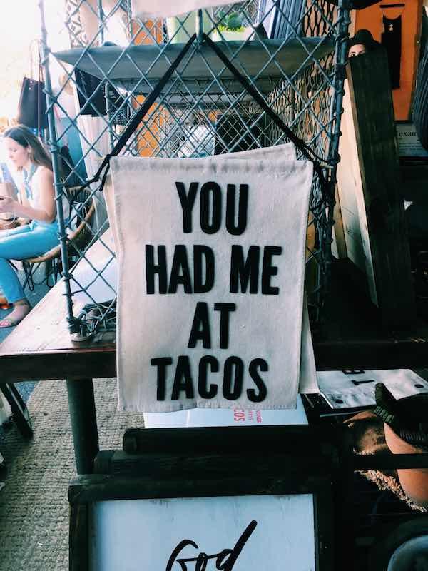 You Had Me At Tacos Banner At Silobration