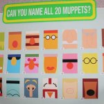 Can you name all 20 Muppets?