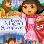Dora the Explorer: Dora's Magical Sleepover Review & Giveaway (ends 6/25)