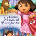Dora the Explorer: Dora's Magical Sleepover Review & Giveaway (ends 6/25)