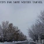 5 tips for safe winter travel #MySnowCast