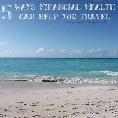 5 ways Financial Health can help you travel