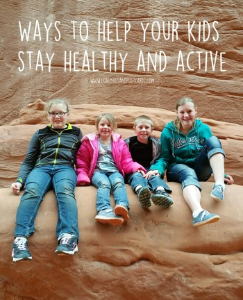 Ways to help your kids stay healthy and active
